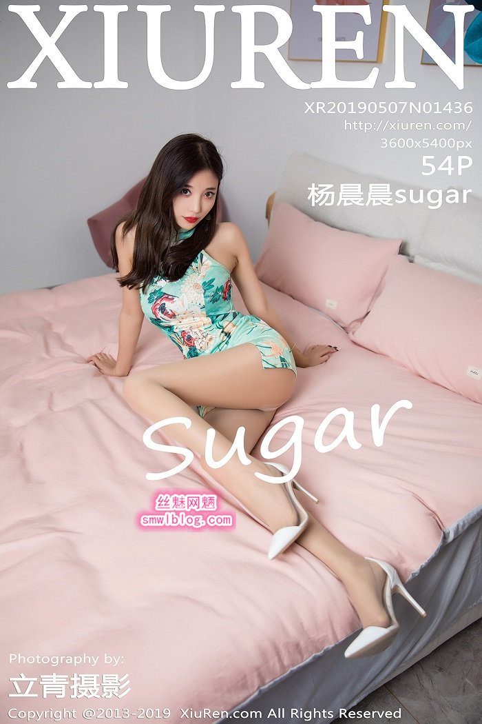 [XIUREN秀人网]XR20190507N01436 2019.05.07 杨晨晨sugar[54+1P/182M]